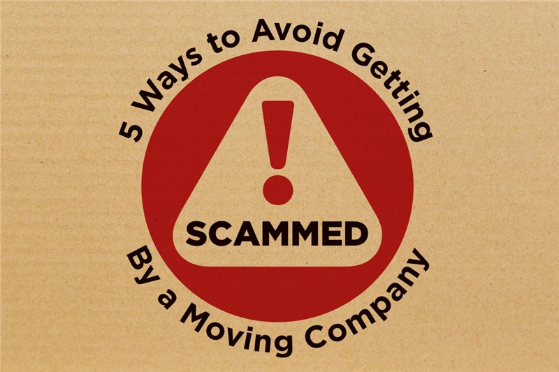 5 Ways to Avoid Getting Scammed By a Moving Company