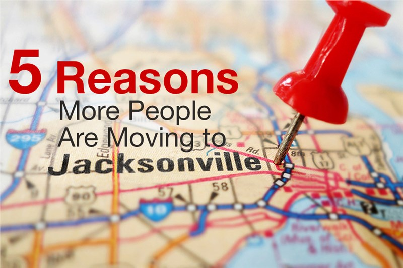 5 Reasons More People Are Moving to Jacksonville