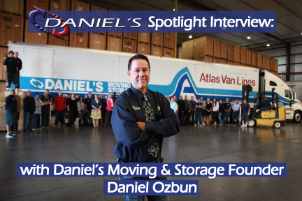 Spotlight Interview: Daniel's Moving and Storage Founder, Daniel Ozbun