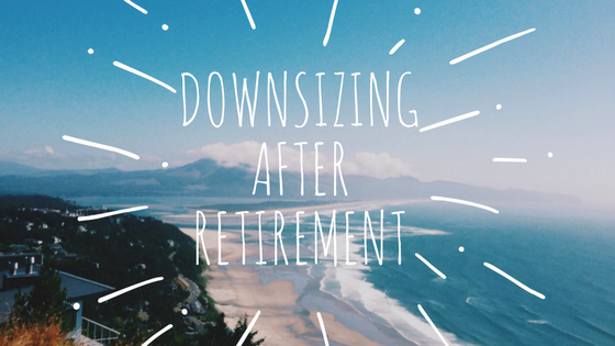 Downsizing After Retirement