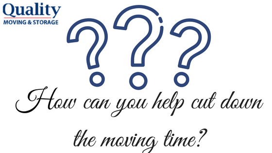 How Can You Cut Down the Moving Time?