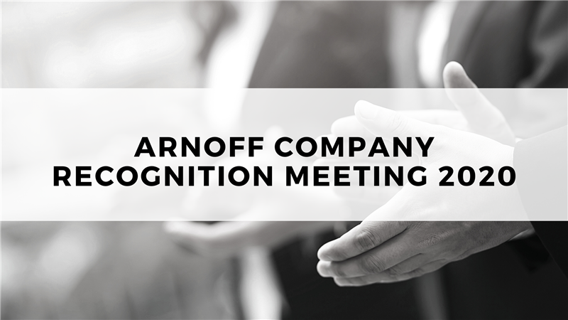 Arnoff Company Recognition Meeting 2020