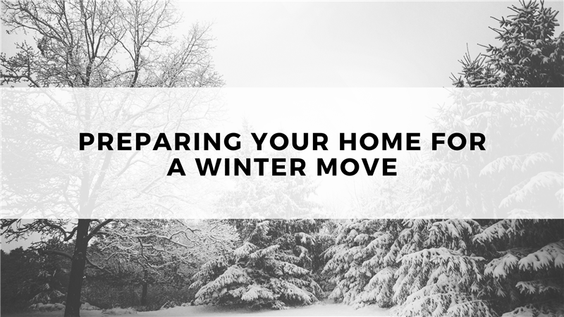 Preparing Your Home for a Winter Move