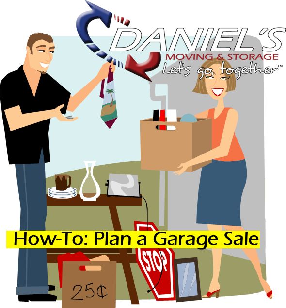 HowTo Plan a Garage Sale Blog Daniels Moving Storage – How To Plan A Garage Sale