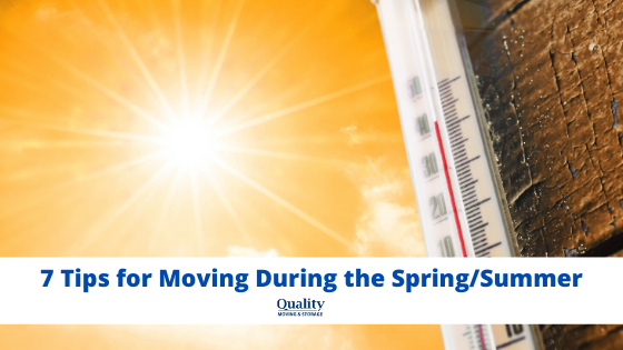7 Tips for Moving During the Spring/Summer