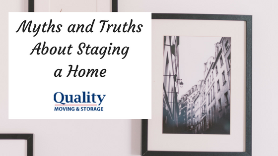 Myths and Truths About Staging a Home