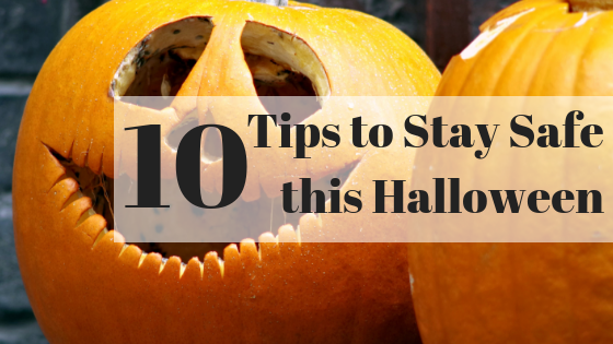 10 Tips to Stay Safe this Halloween