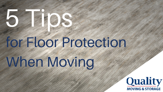 5 Tips for Floor Protection When Moving
