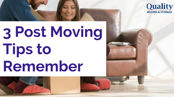 3 Post Move Tips To Remember