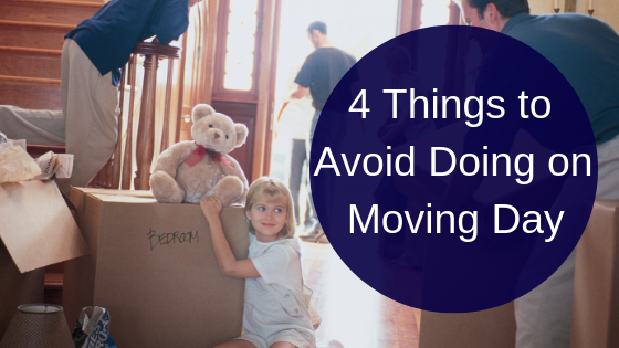 4 Things to Avoid Doing on Moving Day