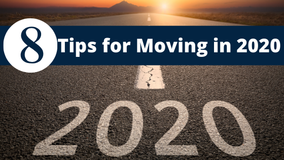 8 Tips for Moving in 2020